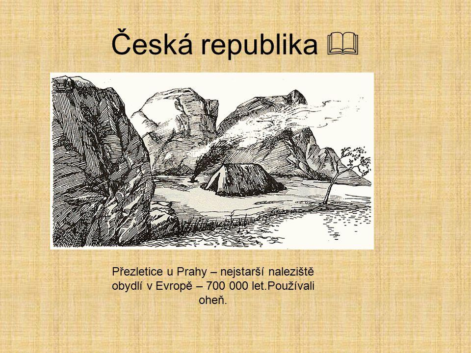 Česká republika  Přezletice u Prahy – nejstarší naleziště