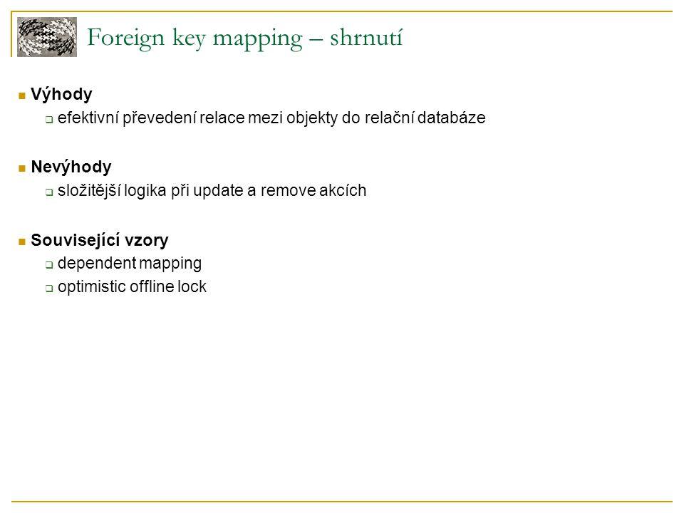 Foreign key mapping – shrnutí