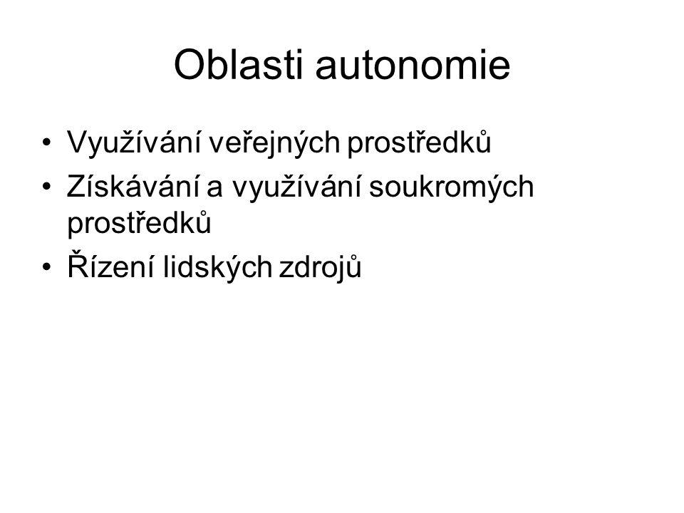 Oblasti autonomie Využívání veřejných prostředků