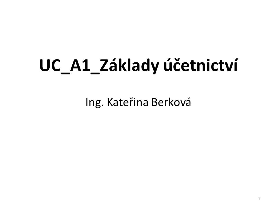 UC_A1_Základy účetnictví