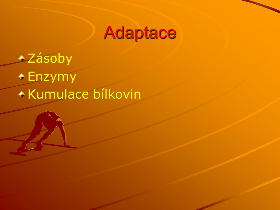 Adaptace Zásoby Enzymy Kumulace bílkovin