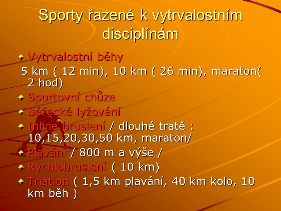 Sporty řazené k vytrvalostním disciplínám