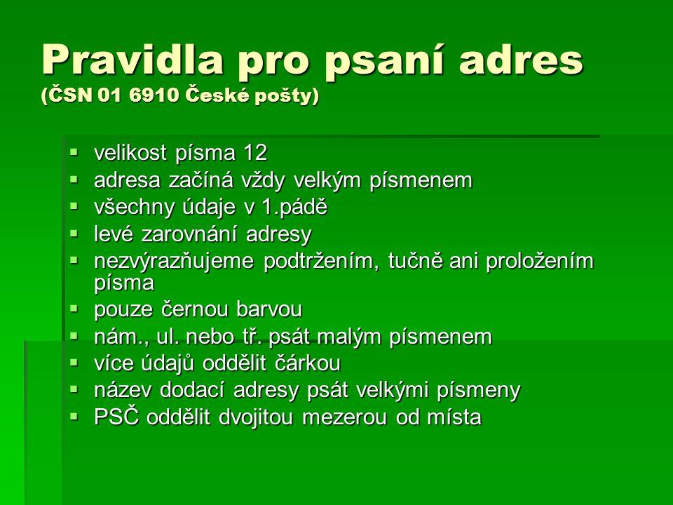 Pravidla pro psaní adres (ČSN 01 6910 České pošty)