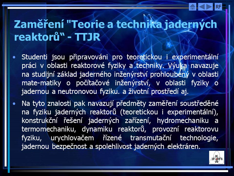 Zaměření Teorie a technika jaderných reaktorů - TTJR