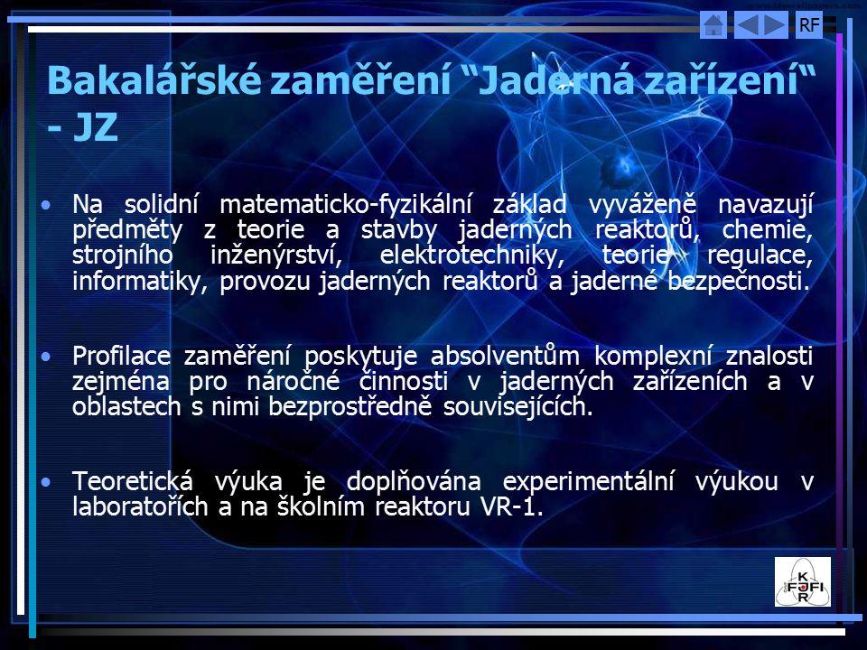 Bakalářské zaměření Jaderná zařízení - JZ