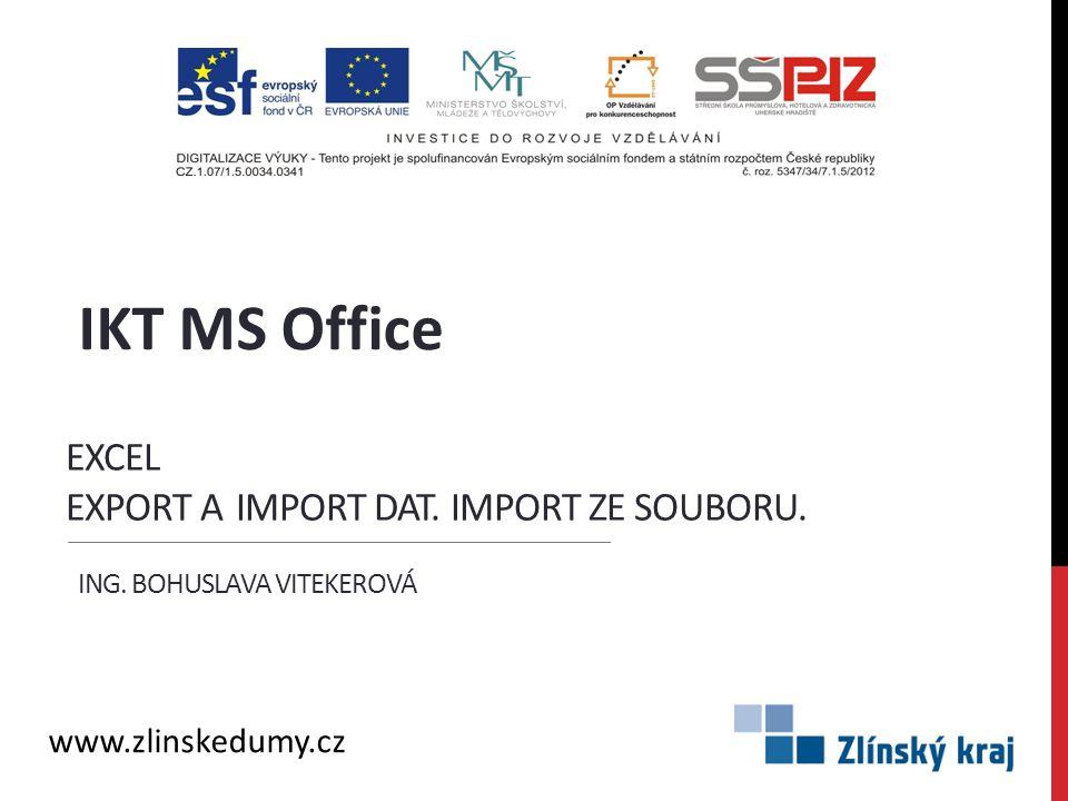 Excel export a import dat. Import ze souboru.