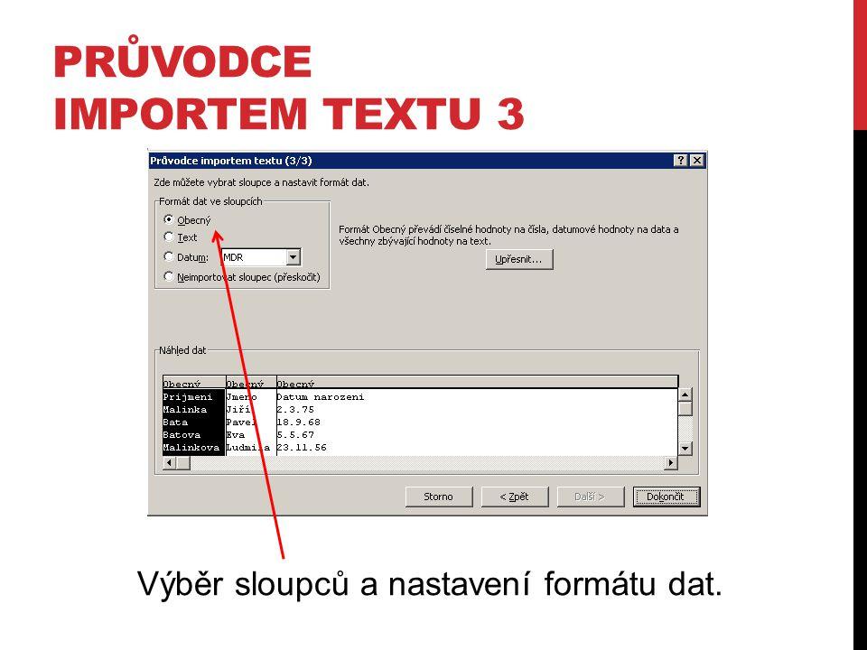 Průvodce importem textu 3