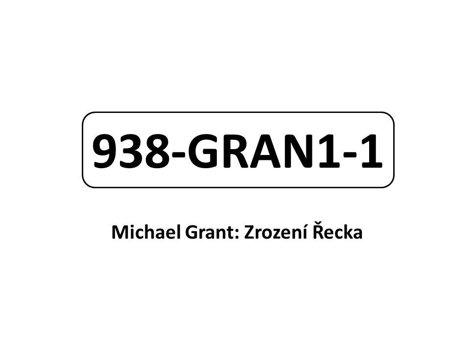 Michael Grant: Zrození Řecka
