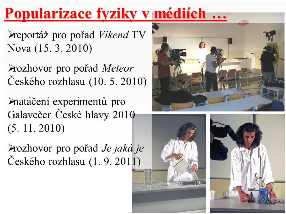 Popularizace fyziky v médiích …