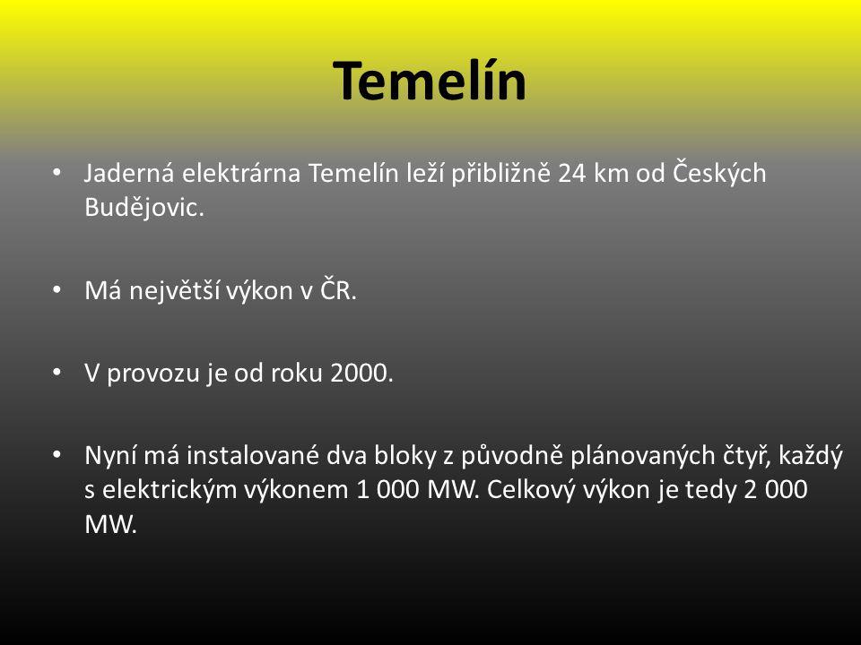 Temelín Jaderná elektrárna Temelín leží přibližně 24 km od Českých Budějovic. Má největší výkon v ČR.