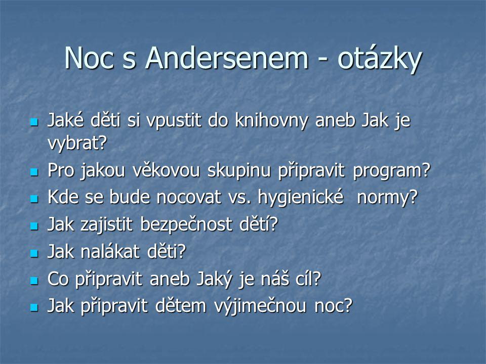 Noc s Andersenem - otázky