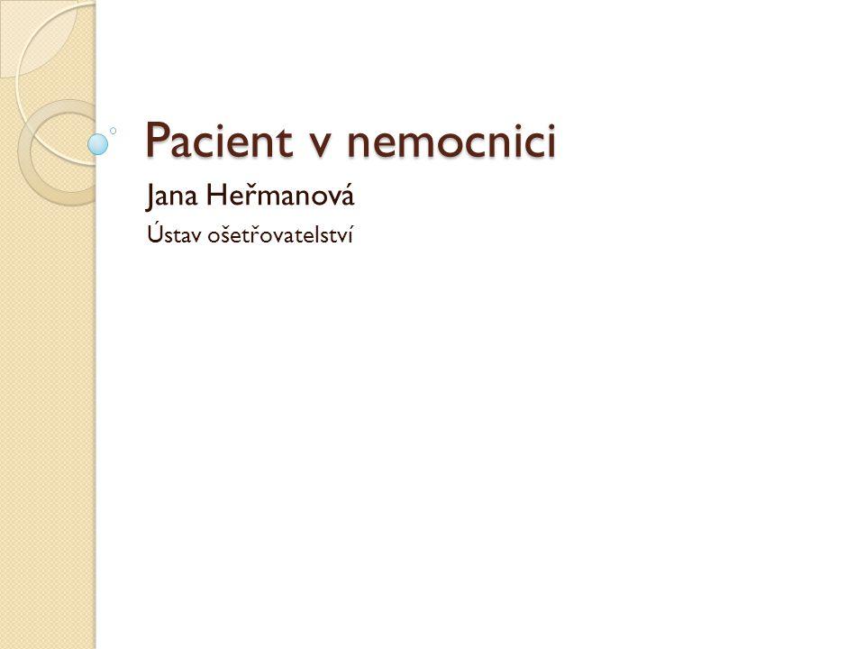 Jana Heřmanová Ústav ošetřovatelství