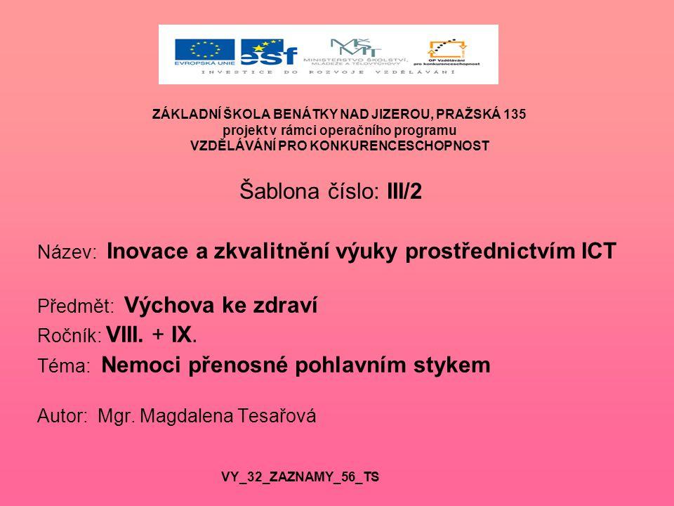 Název: Inovace a zkvalitnění výuky prostřednictvím ICT