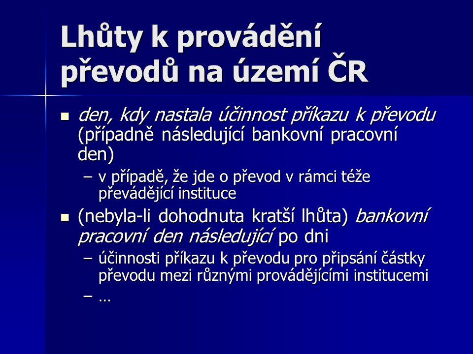 Lhůty k provádění převodů na území ČR