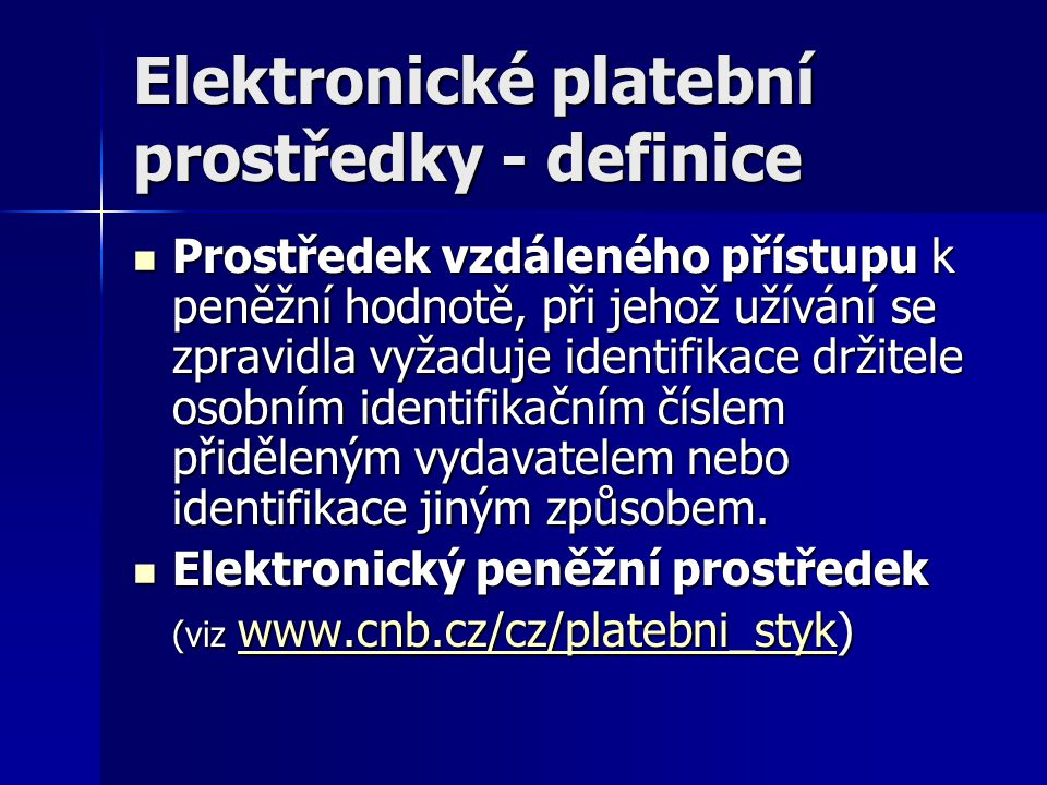 Elektronické platební prostředky - definice