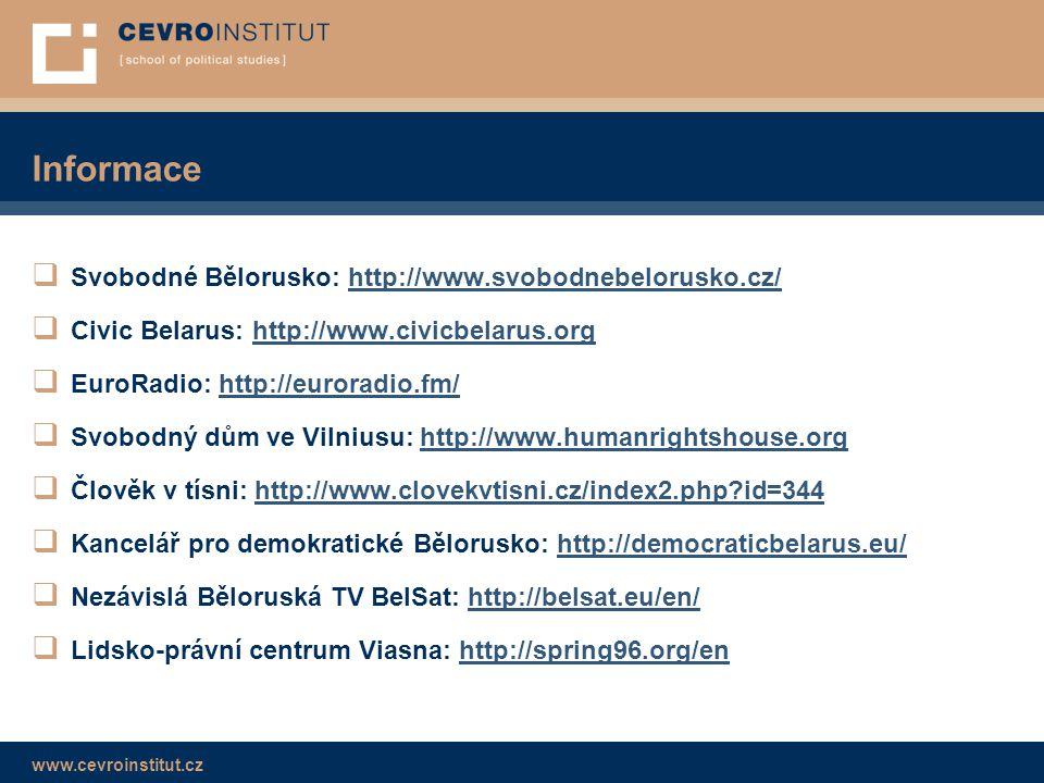 Informace Svobodné Bělorusko: http://www.svobodnebelorusko.cz/