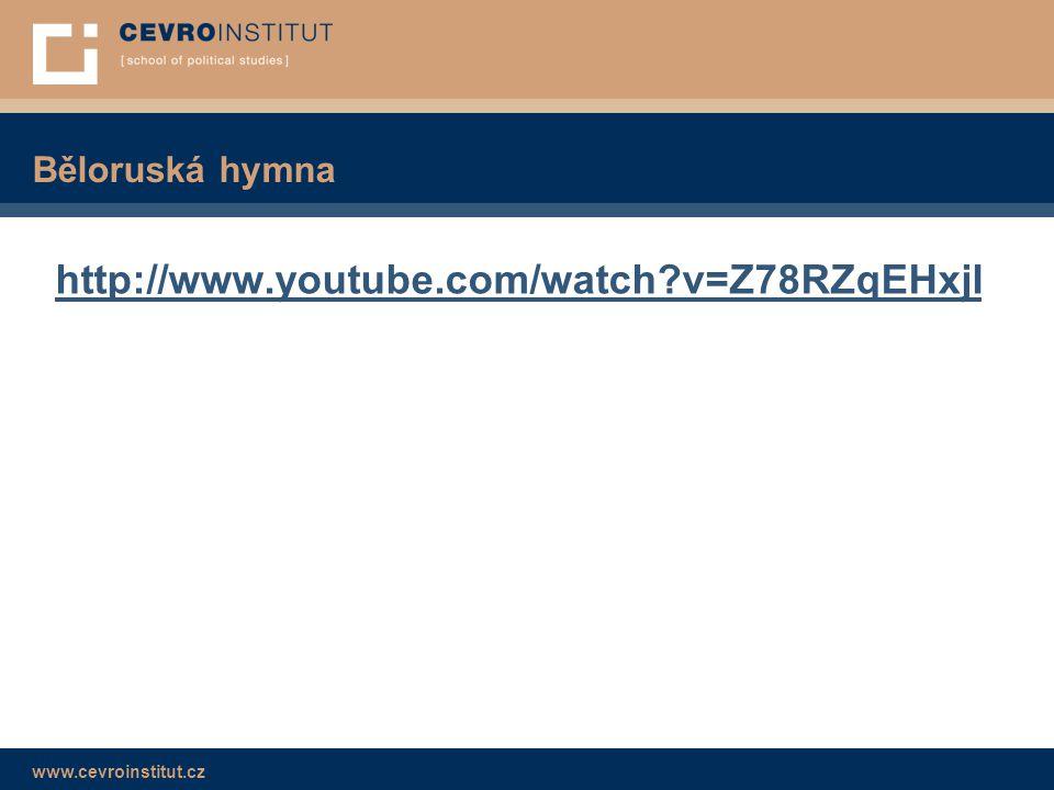 Běloruská hymna http://www.youtube.com/watch v=Z78RZqEHxjI