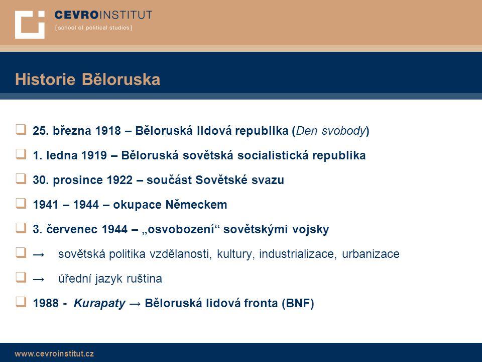 Historie Běloruska 25. března 1918 – Běloruská lidová republika (Den svobody) 1. ledna 1919 – Běloruská sovětská socialistická republika.
