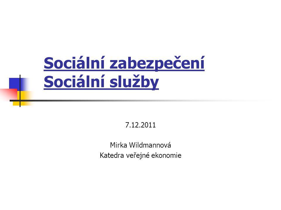 Sociální zabezpečení Sociální služby