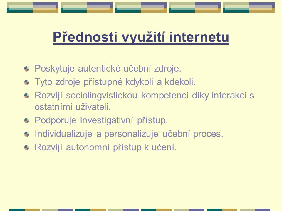 Přednosti využití internetu