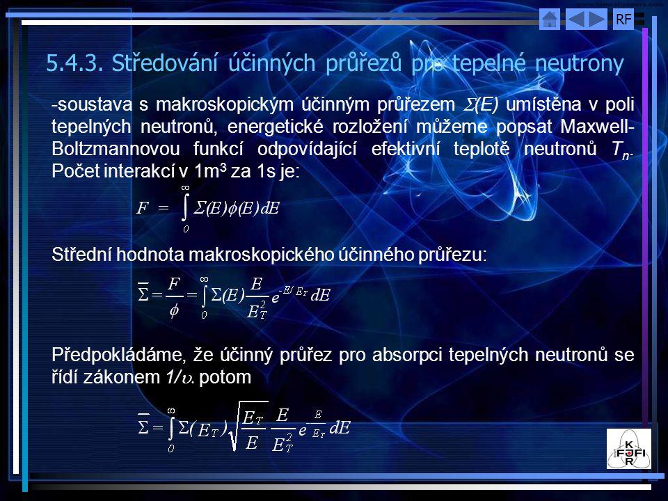 5.4.3. Středování účinných průřezů pro tepelné neutrony