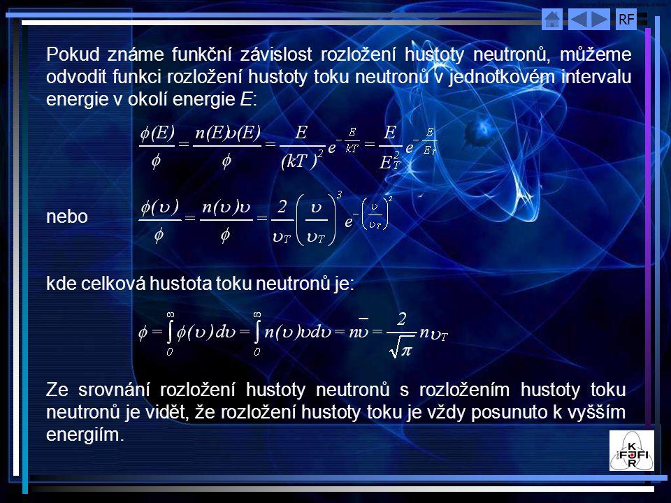 Pokud známe funkční závislost rozložení hustoty neutronů, můžeme odvodit funkci rozložení hustoty toku neutronů v jednotkovém intervalu energie v okolí energie E: