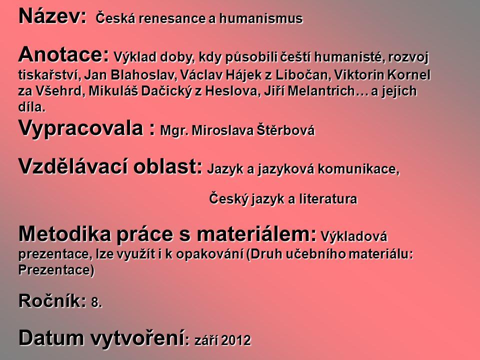 Název: Česká renesance a humanismus