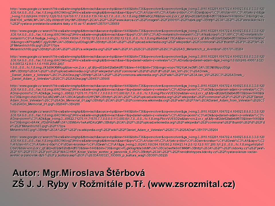 Autor: Mgr.Miroslava Štěrbová