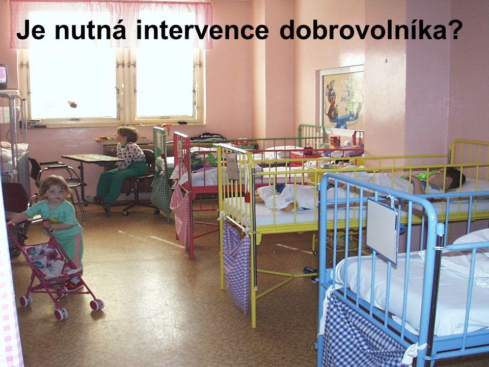 Je nutná intervence dobrovolníka
