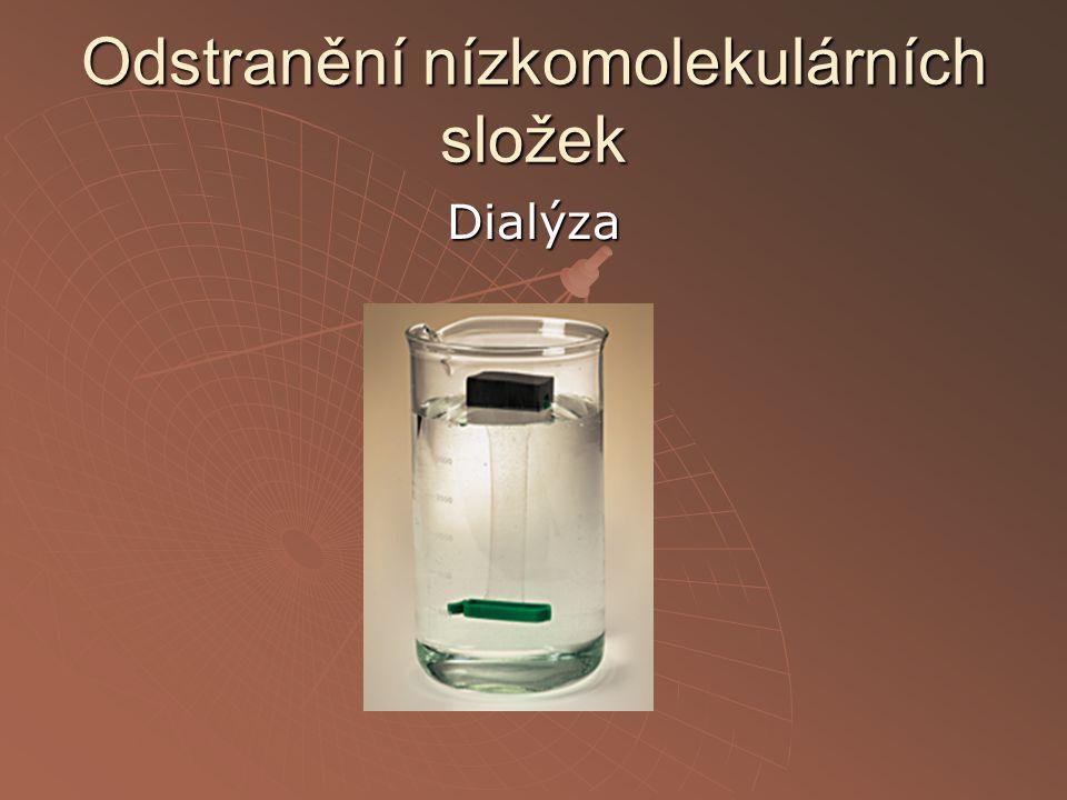 Odstranění nízkomolekulárních složek