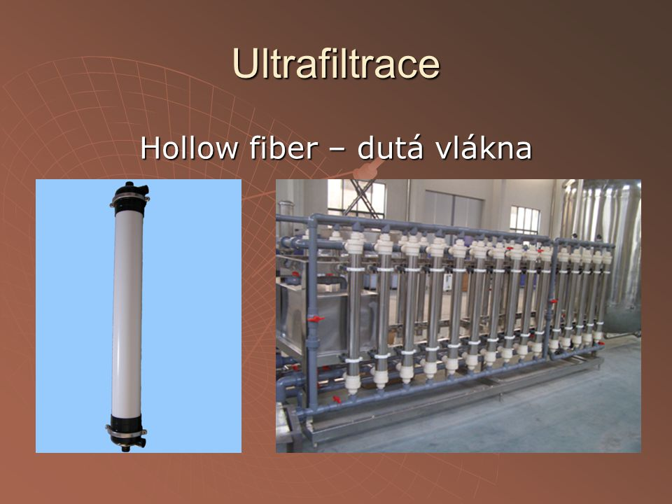 Hollow fiber – dutá vlákna
