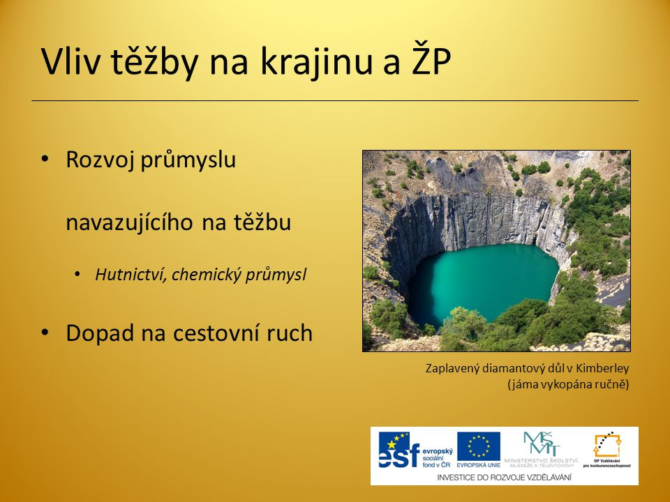 Vliv těžby na krajinu a ŽP