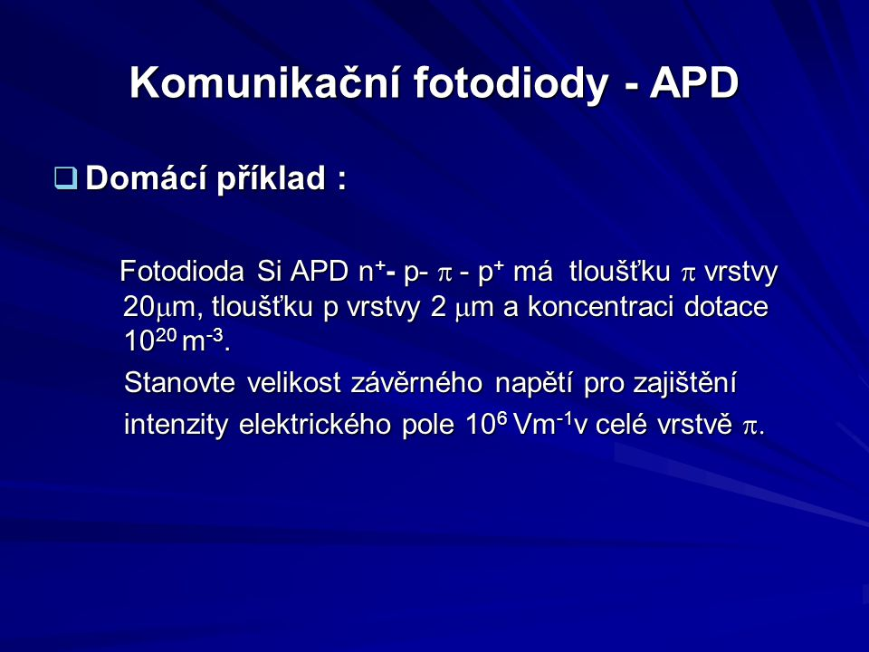 Komunikační fotodiody - APD