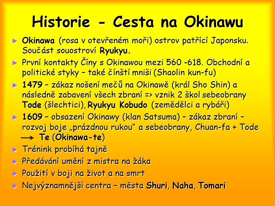 Historie - Cesta na Okinawu