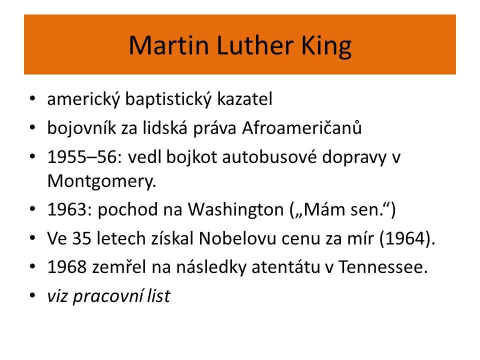 Martin Luther King americký baptistický kazatel