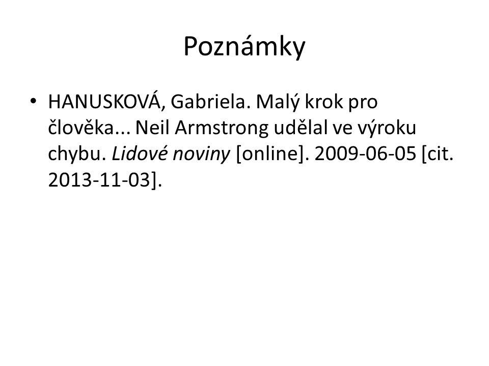 Poznámky HANUSKOVÁ, Gabriela. Malý krok pro člověka...