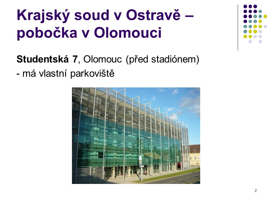 Krajský soud v Ostravě – pobočka v Olomouci
