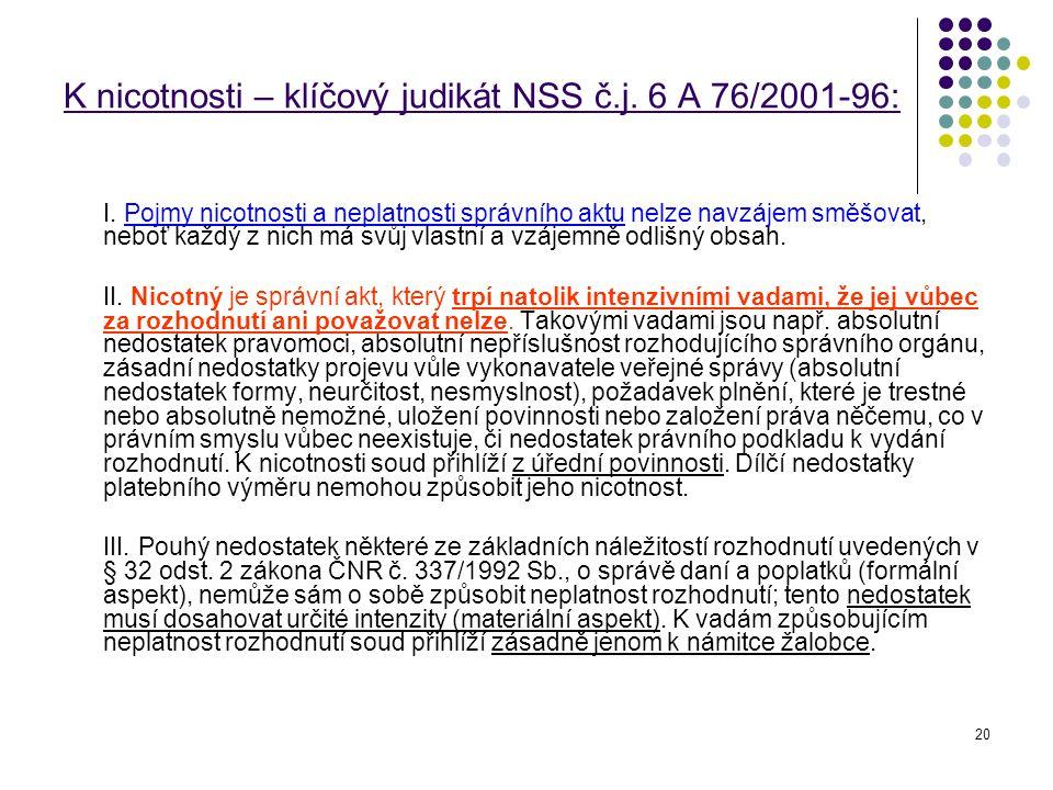K nicotnosti – klíčový judikát NSS č.j. 6 A 76/2001-96: