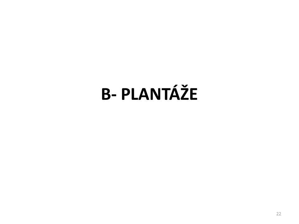 B- PLANTÁŽE