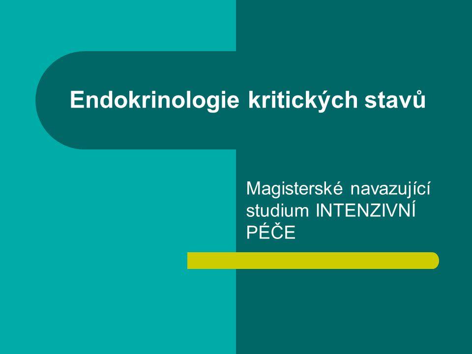 Endokrinologie kritických stavů