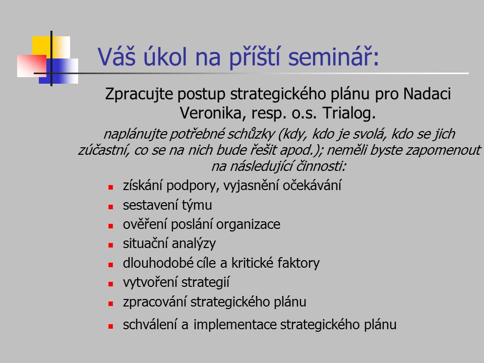 Váš úkol na příští seminář: