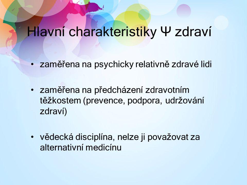 Hlavní charakteristiky Ψ zdraví