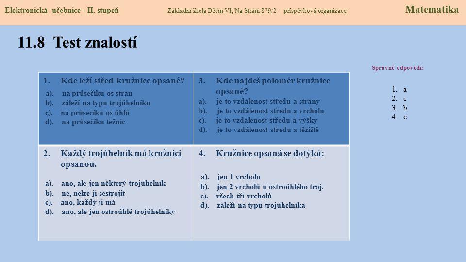 11.8 Test znalostí a). na průsečíku os stran a). jen 1 vrcholu