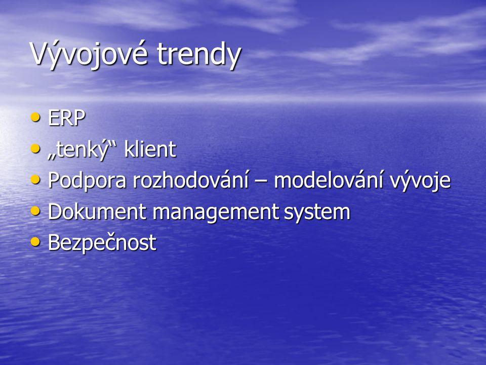 """Vývojové trendy ERP """"tenký klient"""