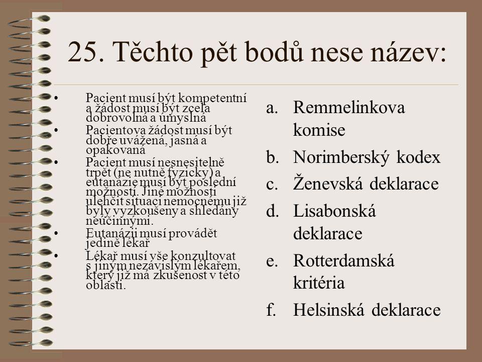 25. Těchto pět bodů nese název: