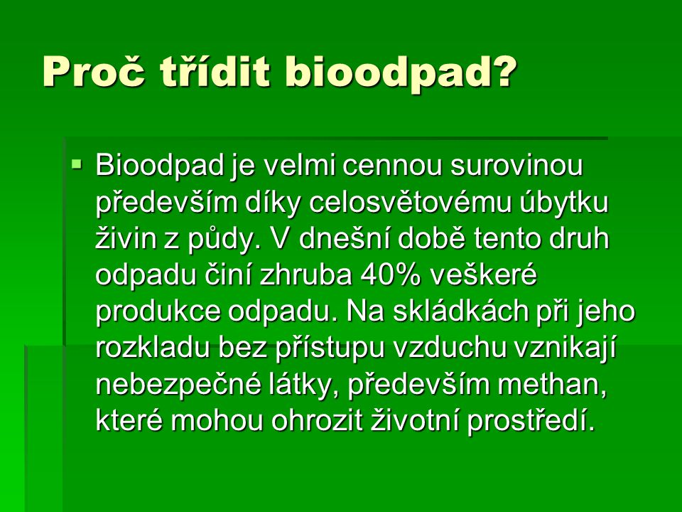 Proč třídit bioodpad