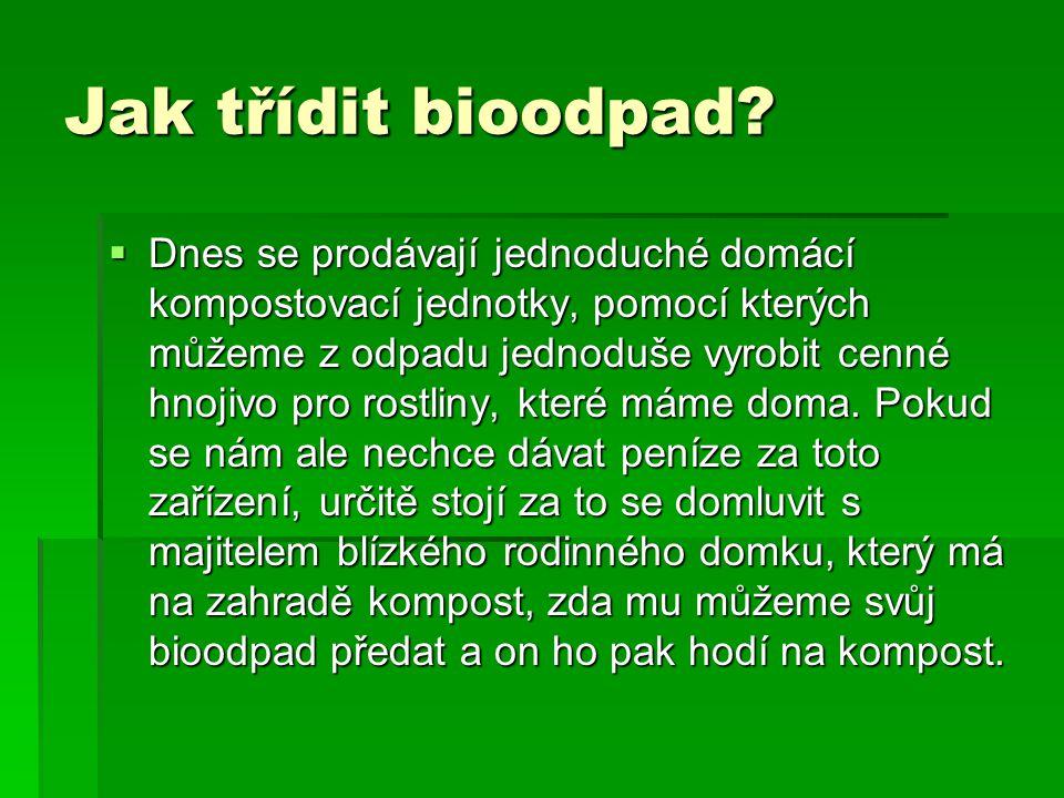 Jak třídit bioodpad