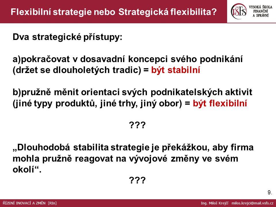 Flexibilní strategie nebo Strategická flexibilita