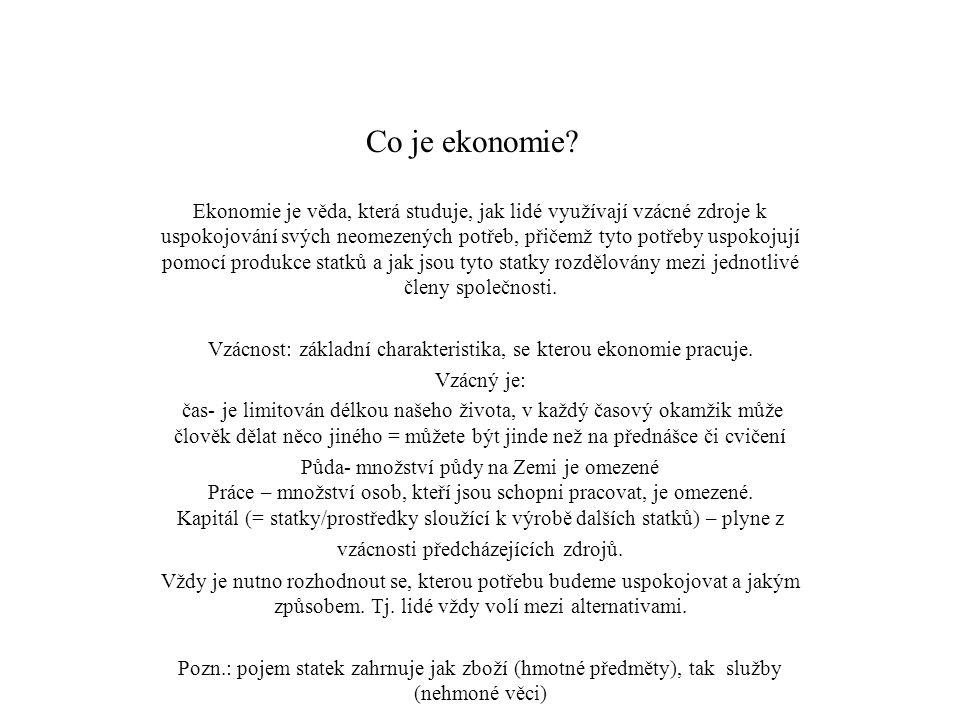 Vzácnost: základní charakteristika, se kterou ekonomie pracuje.