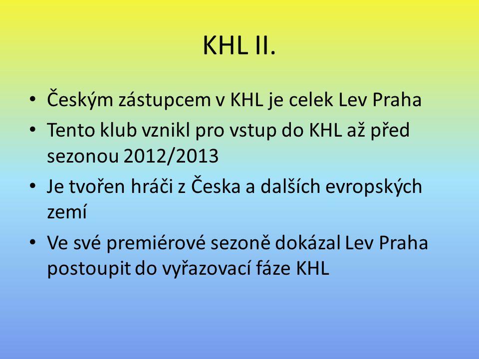 KHL II. Českým zástupcem v KHL je celek Lev Praha